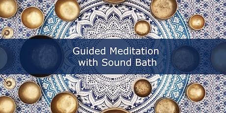 Come Experience Guided Meditation with Sound Bath  - West San Jose tickets