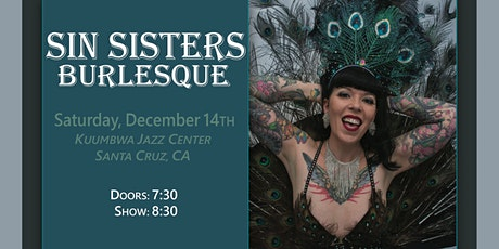 Sin Sisters Burlesque: Saturday December 14th tickets