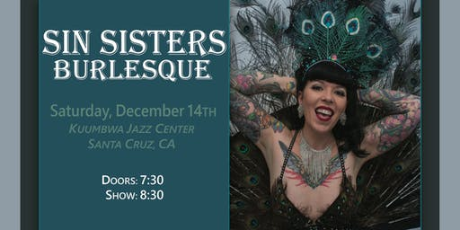 Sin Sisters Burlesque: Saturday December 14th