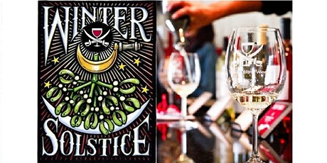 2019 Winter Solstice at Treasure Island Wines tickets