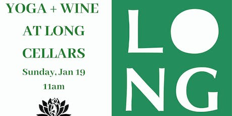 Yoga + Wine at LONG CELLARS  tickets