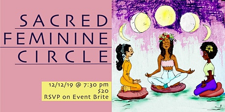 SACRED FEMININE CIRCLE/ FULL MOON tickets