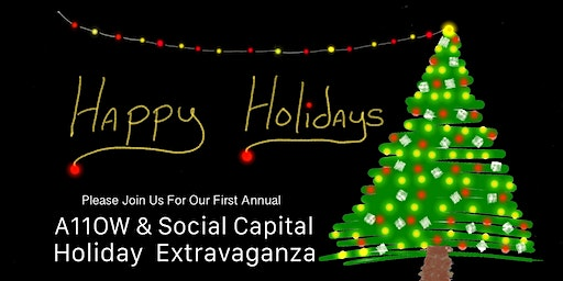 Holiday Extravaganza  w/ SoCap & A11OW Investment Group