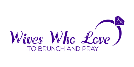 WIVES WHO LOVE TO BRUNCH AND PRAY tickets