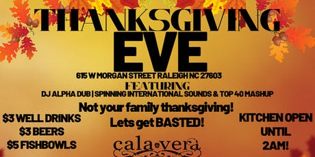 Calaveras Thanksgiving Eve Party: Lets Get Basted tickets
