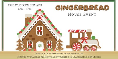 Gingerbread House Event tickets