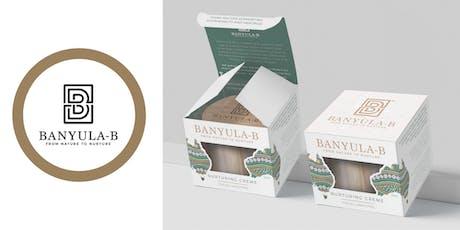 Banyula-B Product Launch tickets