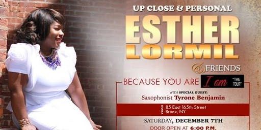 Up Close and Personal with Esther Lormil & Friends