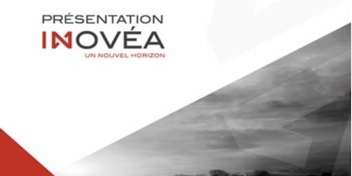 Présentation INOVÉA : Venez découvrir l'opportunité proposée par Inovéa