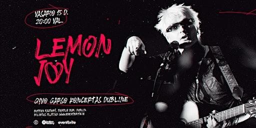 LEMON JOY - Gyvo garso koncertas Dubline