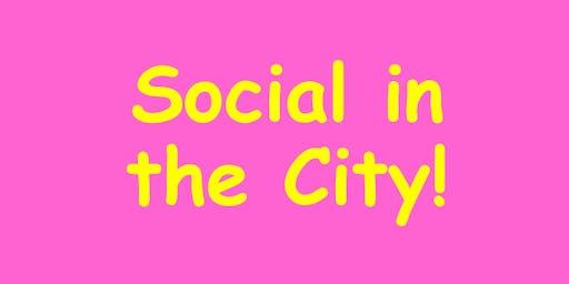 Social in the City!