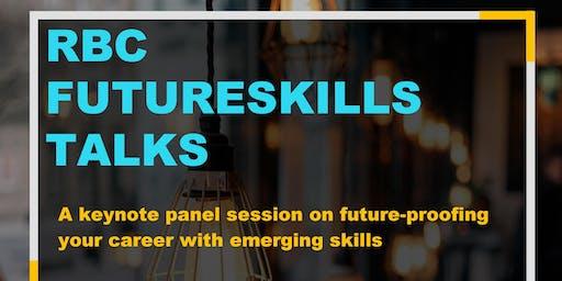 RBC FUTURESKILLS TALKS : Future-proofing your career with emerging skills