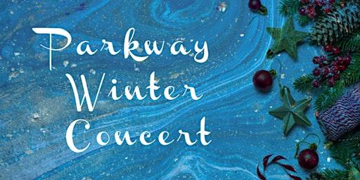 Parkway Winter Concert