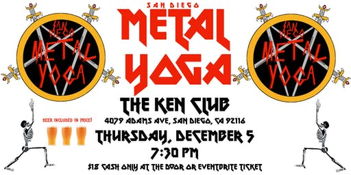 San Diego Metal Yoga 12/5