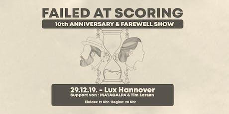 Failed at Scoring /w MATAGALPA & Tim Larsøn Tickets
