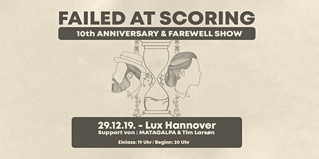 Failed at Scoring /w MATAGALPA & Tim Larsøn Tickets