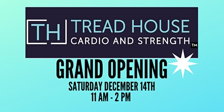 Tread House Grand Opening! tickets