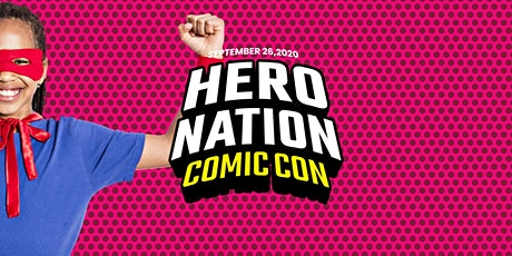 Hero Nation Comic Con 2020 tickets