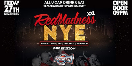 Red Madness XXL NEW YEARS EVE Pre Edition Friday 2 Tickets