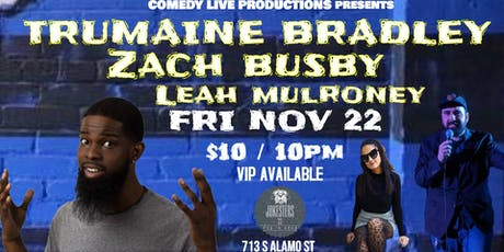 Trumaine Bradley & Zach Busby with Leah Mulroney : Stand Up Comedy LIVE tickets