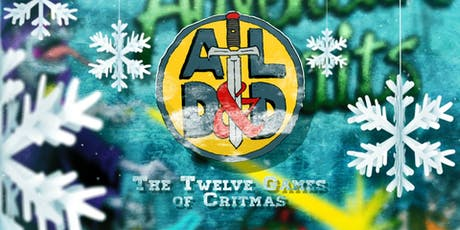 The Twelve Games of Critmas: Dungeons and Dragons tickets