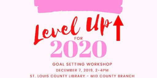 Level Up Goal Setting Workshop