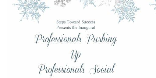 Professionals Pushing Up Professionals Social