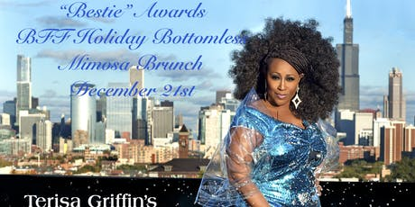 "Terisa Griffin ""Honor your Bestie"", BFF Soul Food Bottomless Mimosa Brunch tickets"