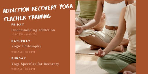 Yoga Teacher Training for Addiction Recovery