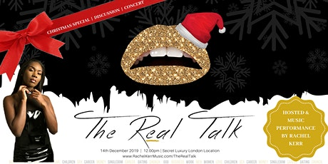 The REAL Talk **CHRISTMAS SPECIAL** tickets