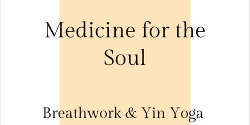 Medicine for the Soul: Breathwork and Yin