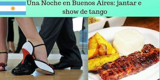 Una noche en Buenos Aires: jantar e show de tango
