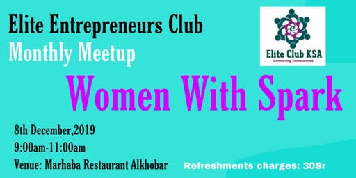 Women with Spark(Elite Club Monthly meetup)