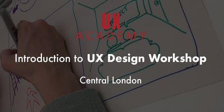 UX Academy - Introduction to UX Design Workshop (January 2020) tickets