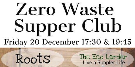 Zero Waste Supper Club 17:30 tickets