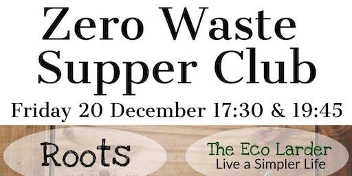 Zero Waste Supper Club 17:30