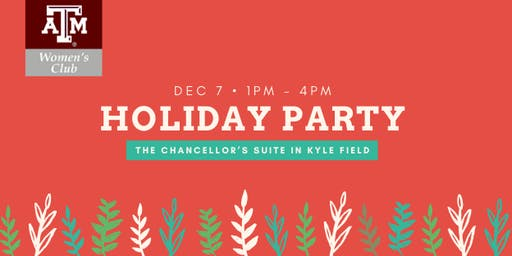 TAMU Women's Club Holiday Party at the Chancellor's Suite in Kyle Field