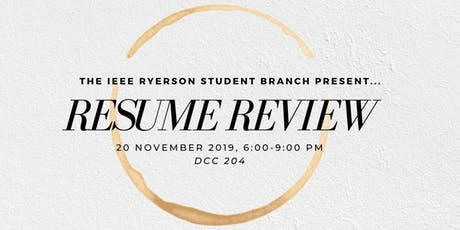 IEEE Ryerson University Student Branch Presents: Resume Review tickets