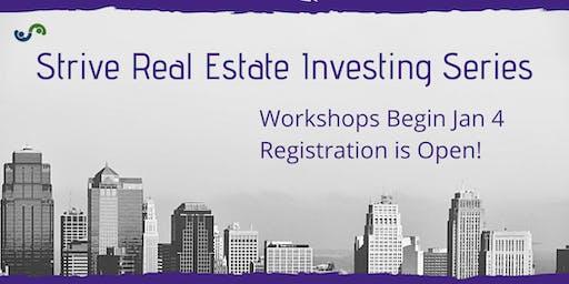 Workshops Begin Jan 4th! Strive Real Estate Investing Series