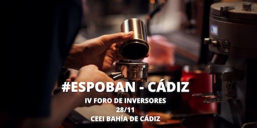 """IV Foro de Inversores """"Espoban - Cádiz"""""""