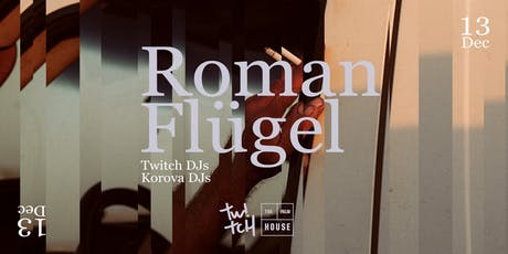 Twitch x The Palm House: Roman Flügel tickets