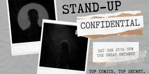 Stand-Up Confidential  at The Great Untamed