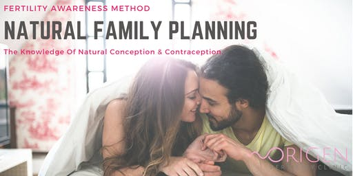 Natural Family Planning (Fertility Awareness Method)  *Women Only*