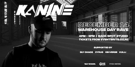 Kanine — Warehouse Day Rave (AKL) tickets