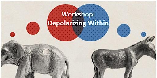 """""""Depolarizing Within"""" Workshop"""