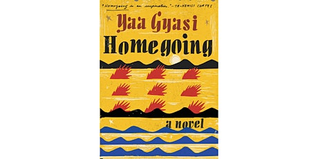 Poster House Book Club: Homegoing by Yaa Gyasi tickets
