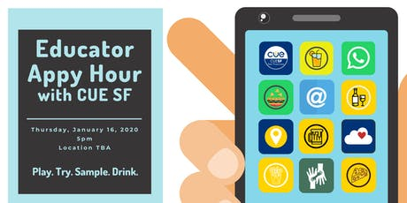 "January ""Appy Hour"" for Educators with CUE San Francisco tickets"