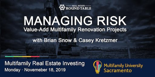 MANAGING RISK for Value-Add Multifamily Renovation Projects