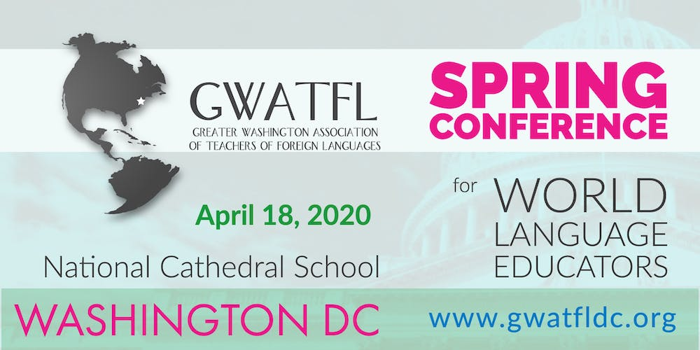 Spring Conference 2020.Gwatfl Spring Conference For World Language Educators 2020