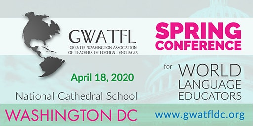 GWATFL Spring Conference for World Language Educators 2020